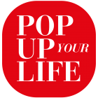 Pop up your life